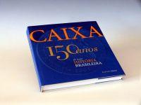 Leia mais...Caixa: 150 anos de uma História Brasileira